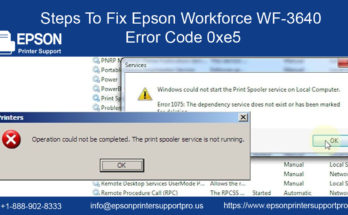Fix Epson Workforce WF-3640 Error Code 0xe5