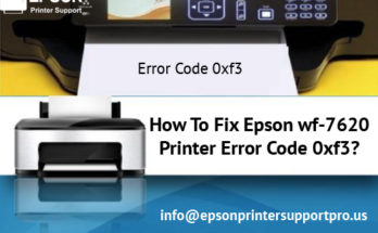 Epson wf-7620 Printer Error Code 0xf3