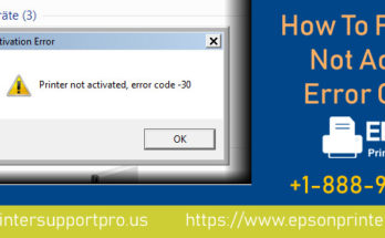 Fix Printer Not Activated Error Code 30