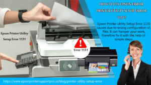 Epson Printer Utility Setup Error 1131