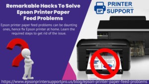 Epson printer paper feed problems