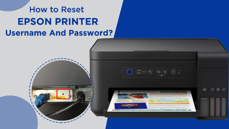 Reset Epson Printer Username and Password
