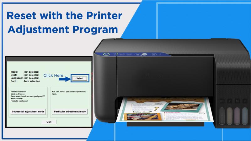 Reset with the Printer Adjustment Program